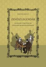 ZENÉSZLEGENDÁK - LEGENDÁS TÖRTÉNETEK LEGENDÁS ROMAZENÉSZEKRŐL - Ebook - HALPER LÁSZLÓ