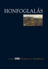 HONFOGLALÁS - NEMZET ÉS EMLÉKEZET - Ekönyv - OSIRIS KIADÓ ÉS SZOLGÁLTATÓ KFT.