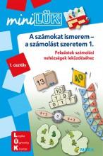A SZÁMOKAT ISMEREM – A SZÁMOLÁST SZERETEM 1. - Ekönyv - LDI231