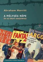 A MÉLYSÉG NÉPE - Ekönyv - MERRITT, ABRAHAM