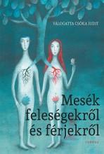 MESÉK FELESÉGEKRŐL ÉS FÉRJEKRŐL - Ekönyv - CORVINA KIADÓ