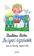 AZ IGAZI ÉGSZÍNKÉK - Ekönyv - BALÁZS BÉLA