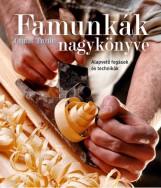 FAMUNKÁK NAGYKÖNYVE - Ekönyv - CHRIS TRIBE