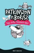 PATKINSZON ÉS BORISZ – EGY IRTÓ (K)RÉMES ÜGY - Ekönyv - MAY SZILVIA