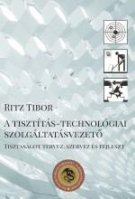 A tisztítás-technológiai szolgáltatásvezető - Ebook - Ritz Tibor