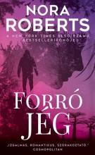 FORRÓ JÉG - Ekönyv - Roberts Nora