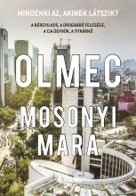 Olmec - Ebook - Mosonyi Mara