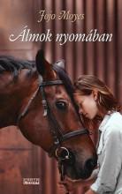 ÁLMOK NYOMÁBAN - Ekönyv - MOYES, JOJO