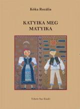 KATYIKA MEG MATYIKA - Ekönyv - KÓKA ROZÁLIA
