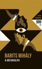 A GÓLYAKALIFA – HELIKON ZSEBKÖNYVEK 68. - Ekönyv - BABITS MIHÁLY