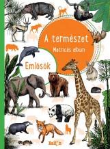 A TERMÉSZET - EMLŐSÖK - Ekönyv - NINCS SZERZŐ