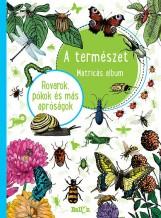A TERMÉSZET - ROVAROK, PÓKOK ÉS MÁS APRÓSÁGOK - Ekönyv - NINCS SZERZŐ