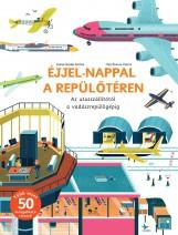ÉJJEL-NAPPAL A REPÜLŐTÉREN - Ekönyv - NINCS SZERZŐ