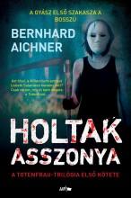 HOLTAK ASSZONYA - Ekönyv - AICHNER, BERNHARD