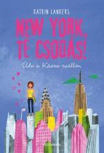 NEW YORK, TE CSODÁS! - Ekönyv - KATRIN LANKERS