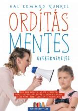 ORDÍTÁSMENTES GYEREKNEVELÉS - Ekönyv - JAFFA KIADÓ