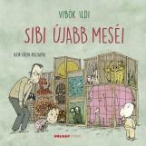 SIBI ÚJABB MESÉI - Ekönyv - VIBÓK ILDI