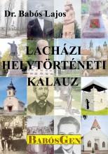 LACHÁZI HELYTÖRTÉNETI KALAUZ - Ekönyv - DR. BABÓS LAJOS