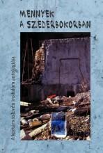 MENNYEK A SZEDERBOKORBAN (A KORTÁRS SZLOVÉN IRODALOM ANTOLÓGIÁJA) - Ekönyv - REIMAN JUDIT (SZERK.)