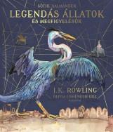 LEGENDÁS ÁLLATOK ÉS MEGFIGYELÉSÜK - ILLUSZTRÁLT KIADÁS - Ekönyv - J.K. ROWLING