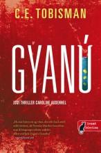GYANÚ (CAROLINE AUDEN 1.) - Ekönyv - C. E. TOBISMAN