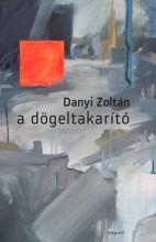 A DÖGELTAKARÍTÓ - Ekönyv - DANYI ZOLTÁN