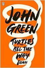 TURTLES ALL THE WAY DOWN - Ebook - GREEN JOHN