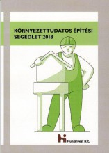 KÖRNYEZETTUDATOS ÉPÍTÉSI SEGÉDLET 2018 - Ekönyv - ANTAL PÉTER, ÁMON KOVÁCS JUDIT, CSERVENY