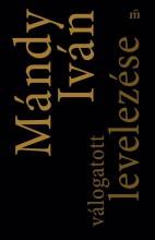 MÁNDY IVÁN VÁLOGATOTT LEVELEZÉSE - Ekönyv - MÁNDY IVÁN