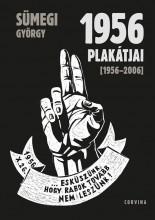 1956 PLAKÁTJAI - Ekönyv - SÜMEGI GYÖRGY