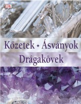 KŐZETEK-ÁSVÁNYOK-DRÁGAKÖVEK - Ebook - RONALD LOUIS BONEWITZ