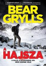 A HAJSZA - Ekönyv - Bear Grylls