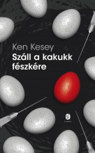 SZÁLL A KAKUKK FÉSZKÉRE - Ekönyv - KESEY, KEN