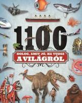 1100 DOLOG, AMIT JÓ, HA TUDSZ A VILÁGRÓL - Ekönyv - NAPRAFORGÓ KÖNYVKIADÓ