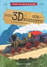 ÉPÍTS 3D-S GŐZMOZDONYT! - Ebook - ALEXANDRA KIADÓ