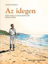 Az idegen - Képregény Albert Camus Az idegen (Közöny) című regénye nyomán - Ekönyv - Jacques Ferrandez