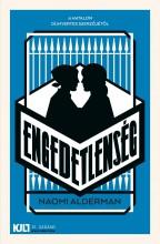 ENGEDETLENSÉG - Ekönyv - ALDERMAN, NAOMI