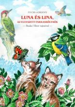 LUNA ÉS LINA, AZ ELVESZETT FARKASKÖLYKÖK - Ekönyv - FUCHS ADRIENN