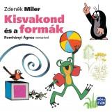 KISVAKOND ÉS A FORMÁK - Ekönyv - MILER, ZDENEK
