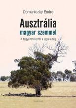 AUSZTRÁLIA MAGYAR SZEMMEL - Ekönyv - DOMANICZKY ENDRE
