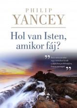 HOL VAN ISTEN, AMIKOR FÁJ? - Ekönyv - YANCEY, PHILIP