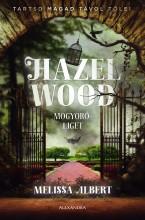 HAZEL WOOD - MOGYORÓLIGET - Ekönyv - ALBERT, MELISSA