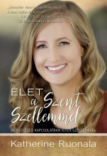 ÉLET A SZENT SZELLEMMEL - Ekönyv - KATHERINE RUONALA