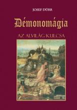 DÉMONOMÁGIA - AZ ALVILÁG KULCSA - Ekönyv - DÜRR, JOSEF