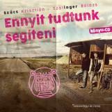 ENNYIT TUDTUNK SEGÍTENI - (CD MELLÉKLETTEL) - Ekönyv - SZŰCS KRISZTIÁN - SZÁLINGER BALÁZS