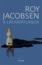 A LÁTHATATLANOK - Ekönyv - JACOBSEN, ROY