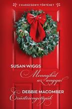 Mennyből az angyal; Ezüstcsengettyűk - Ekönyv - Susan Wiggs; Debbie Macomber