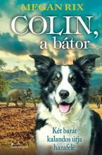 COLIN, A BÁTOR - Ekönyv - RIX, MEGAN