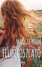 Felhőfoszlató - Ebook - Maggie Rohm