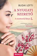 A nyugati szerető - Szamuráj lánya 1 - Ekönyv - Budai Lotti